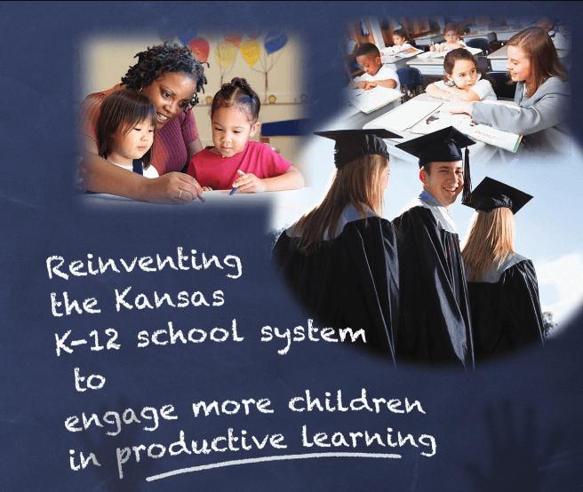 Reinventing the Kansas K-12 School System