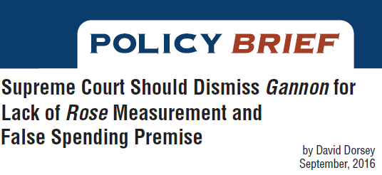 Supreme Court Should Dismiss Gannon for Lack of Rose Measurement and False Spending Premise – Policy Brief