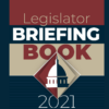 2021 Legislator Briefing Book also has good value for taxpayers